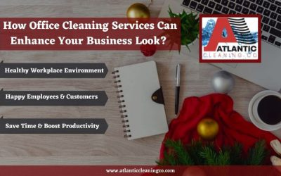 How Office Cleaning Services Can Enhance Your Business Look?