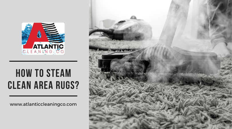 How To Steam Clean Area Rugs