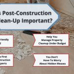 Is Post-Construction Clean Up Important