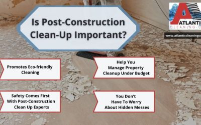 Is Post-Construction Clean Up Important?