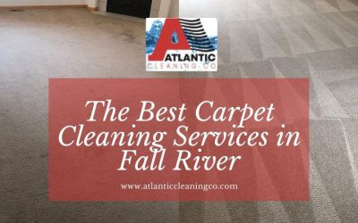 The Best Carpet Cleaning Services in Fall River
