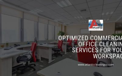 Optimized Commercial Office Cleaning Services For Your Workspace