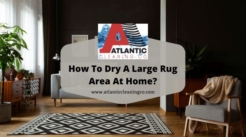 how to dry a rug area large