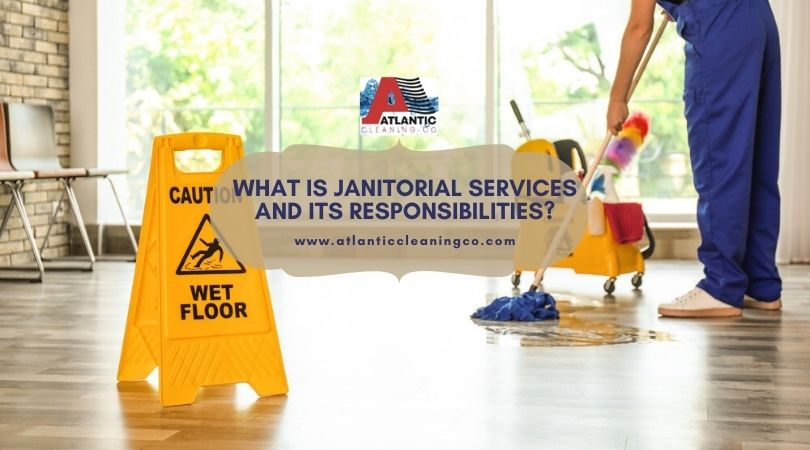 What is janitorial services