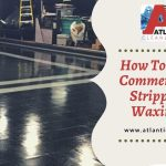 commercial floor stripping and waxing Fall River