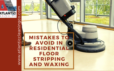 Common Mistakes to Avoid In Residential Floor Stripping And Waxing