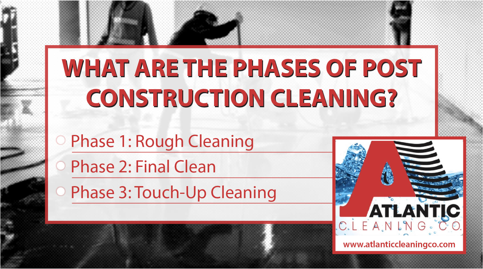Phases Of Post Construction Cleaning