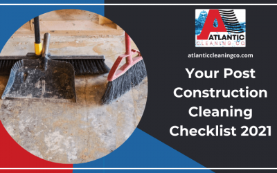 Your Post Construction Cleaning Checklist 2021