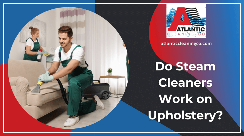 Do Steam Cleaners Work on Upholstery