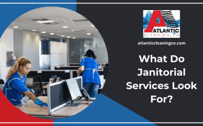 What Do Janitorial Services Look For?