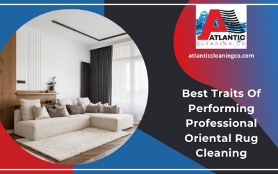 Best Traits Of Performing Professional Oriental Rug Cleaning