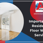 Importance Of Residential Floor Waxing Services